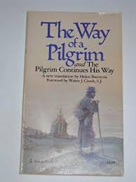 way of a pilgrim 9780385468145 the way of a pilgrim and the pilgrim continues his