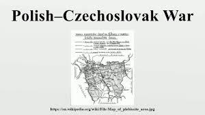 Czechoslovakia Map Polish U2013czechoslovak War Youtube