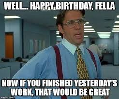 Silly Birthday Meme - 21 very funny birthday memes you never seen greetyhunt