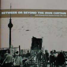 Eastern Europe Iron Curtain Various Between Or Beyond The Iron Curtain Cd At Discogs