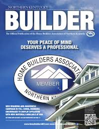 northern kentucky builder november 2013 by home builders