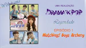 legendado matching boys archery ep1 drama with kei of lovelyz