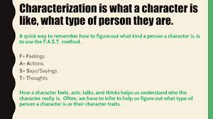 characterization characterization is what a character is like