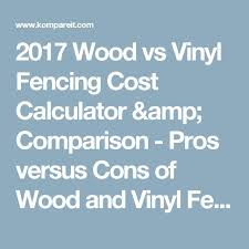 Estimate Fencing Cost by Best 25 Vinyl Fence Cost Ideas On Vinyl Fencing