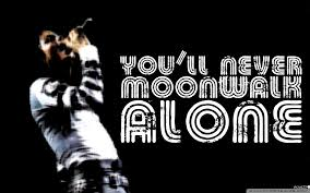 you will never moonwalk alone 4k hd desktop wallpaper for 4k