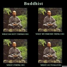 Meme Generator What I Really Do - buddhist what i really do meme weknowmemes generator