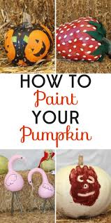 11 painted pumpkins and tips for making them pumpkin painting