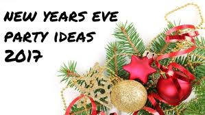 New Years Eve Party Ideas Decoration by New Years Eve Party Ideas 2017 To Decorate Home