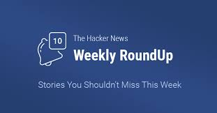 Cyber Secret Malaysia Dns Server by Thn Weekly Roundup U2014 10 Most Important Stories You Shouldn U0027t Miss
