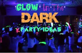 glow in the party glow in the party ideas chelsea crockett