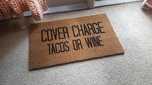 funny doormats cover charge doormat welcome mat tacos funny doormat