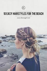 10 easy hairstyles for the beach the everygirl