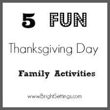 five thanksgiving day family activities the bright ideas