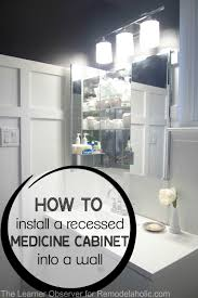 diy recessed medicine cabinet remodelaholic how to install a recessed medicine cabinet bathroom