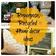 upcycled repurposed home decor ideas newbie with a twist