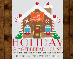 Gingerbread House Decoration Holiday Gingerbread House Dec 10 Workshop 1 Amphora Bakery