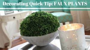 Home Plant Decor by Home Decor Quick Tip Faux Plants Youtube