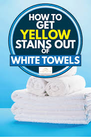 how to clean yellowed white doors how to get yellow stains out of white towels home decor bliss