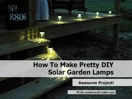 Diy Solar Light by 1solar Garden Lamps1 Jpg