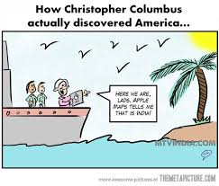 Christopher Columbus Memes - how christopher columbus discovered america the meta picture