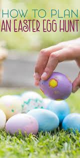 Easter Egg Hunt Ideas How To Plan An Easter Egg Hunt