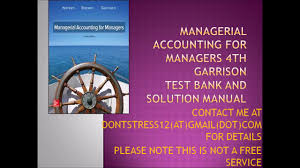 managerial accounting for managers 4th garrison test bank and