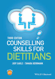 How Theory Underpins Counselling Skills And Techniques And Attitudes Wiley Counselling Skills For Dietitians 3rd Edition Judy Gable