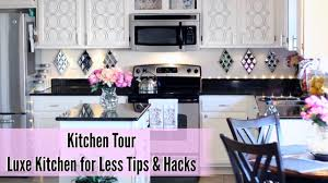 home kitchen tour luxe kitchen for less tips u0026 hacks