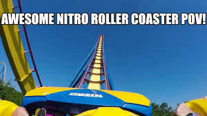 List Of Roller Coasters At Six Flags Great Adventure Awesome Nitro Roller Coaster Pov 60fps Six Flags Great Adventure