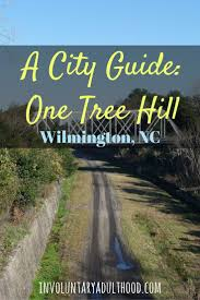 A City Guide One Tree Hill In Wilmington Nc Wilmington Nc