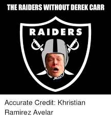 Derek Meme - 25 best memes about derek carr derek carr memes