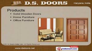 solid wooden doors by d s doors india ltd faridabad youtube
