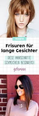 Frisuren F D Ne Haare Dickes Gesicht by Die 25 Besten Lange Gesichter Ideen Auf Frisuren Für