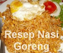 cara membuat nasi goreng untuk satu porsi resep nasi goreng enak dan sederhana info resep