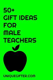 best 25 male teacher gifts ideas on pinterest male teachers