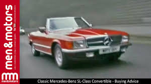 classic mercedes classic mercedes benz sl class convertible buying advice youtube