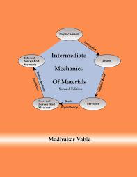 intermediate mechanics of materials dr madhukar vable