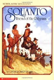 the pilgrims book squanto friend of the pilgrims clyde robert bulla buchard