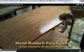 wood finishing tips hand rubbed poly finish youtube