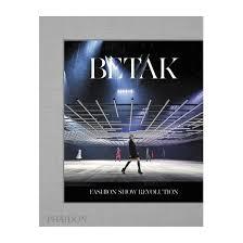 betak fashion show revolution hardcover alexandre de betak