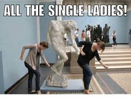 Single Ladies Memes - all the single ladies meme on me me