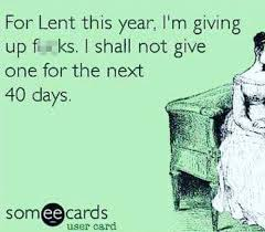 Lent Meme - funny lent quotes and memes to inspire if you are giving something