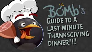 bombs guide to a last minute thanksgiving dinner