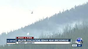 Fires Near Denver Map by Elite Crews Taking Over Peak 2 Fire Near Breckenridge Hundreds