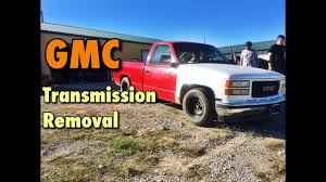 easy 1988 1998 gmc 2wd transmission removal youtube