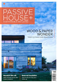 passive house plus issue 21 uk edition by passive house plus issuu