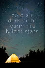 Cold air dark night warm fire bright stars