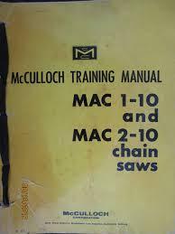 mcculloch chain saws training manual mac 1 10 and mac 2 10 1965