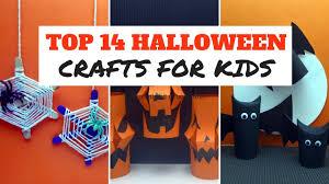 halloween craft top 14 halloween crafts for kids youtube