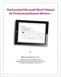 essential ms word guide format resumes holly genser resume